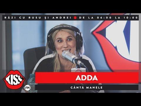 ADDA cântă manele @ KissFM