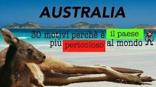 AUSTRALIA 30 MOTIVI PER CONSIDERARLO IL PAESE PIU