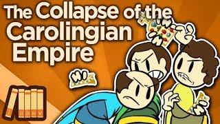 The Collapse of the Carolingian Empire - Echoes of History - Extra History