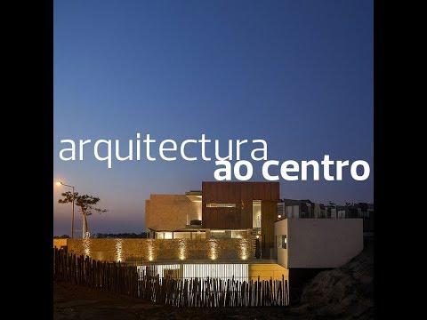 Arquitectura ao Centro #126 - Casa Areias do Seixo, Torres Vedras