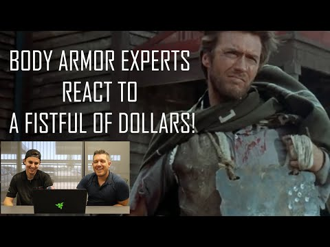 Body Armor Experts React to a Fistful Of Dollars!   AR500 Armor.