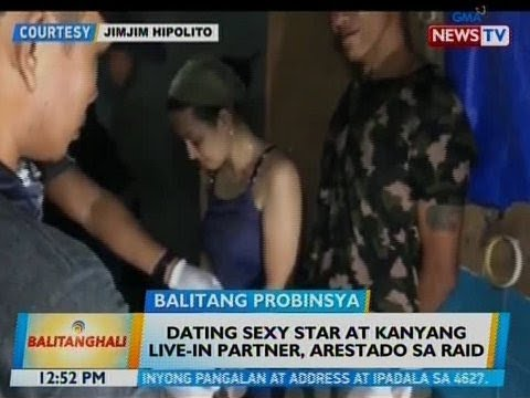 BT: Dating sexy star at kanyang live-in partner, arestado sa raid