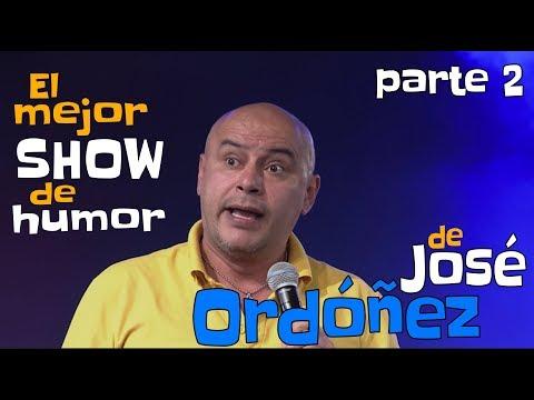 😂 El mejor show de humor de José Ordóñez 😂 - parte 2 -