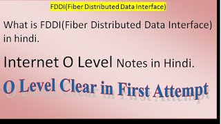 What is fddi in hindi || what is fiber distributed data interface in hindi || internet o level