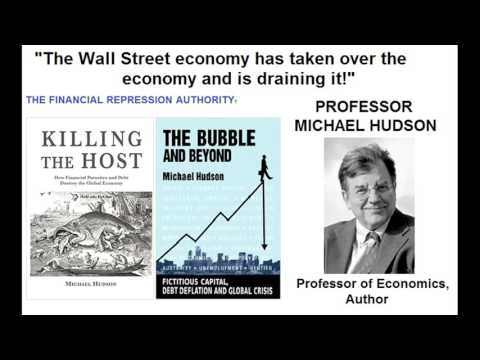 MICHAEL HUDSON on FRA: THE WALL STREET ECONOMY HAS TAKEN OVER THE ECONOMY April 27, 2016