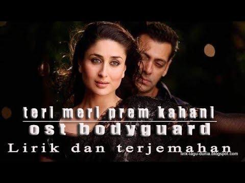 Teri Meri Prem Kahani Ost Bodyguard - Lirik Dan Terjemahan