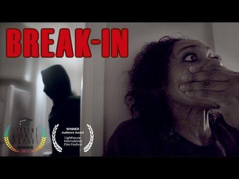 """Break-In"" A Short Film"