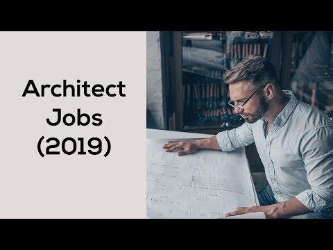 Architect Jobs (2019) - Top 5 Places
