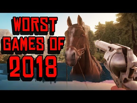 Worst Games of 2018 Gameplay!