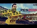 PES 2018 APK Mod v2.3.2 Free Download For Android [No Gameplay]