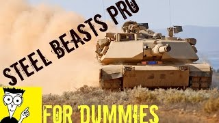 Steel Beasts Pro PE 3.0 - For Dummies (Game Explained)