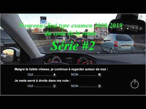 nouveauxtest type examen 2018 2019 du code de la route s rie 2 youtube. Black Bedroom Furniture Sets. Home Design Ideas
