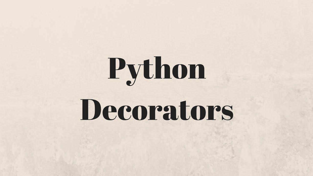 The Basics of Python Decorators