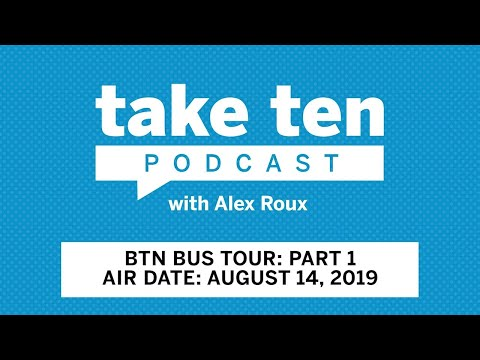 Take Ten with Alex Roux: BTN Bus Tour Part 1 | Indiana | Ohio State | Maryland | Rutgers