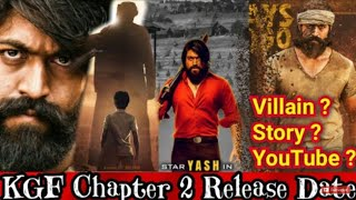 KGF 2 Release Date, KGF Chapter 2 Release Date, KGF Villain, KGF Story, Kgf YouTube Release Date