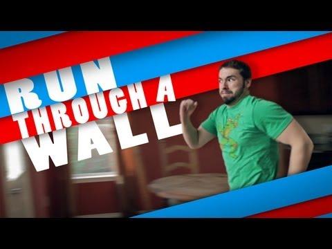 Learn How to Run Through a Wall!