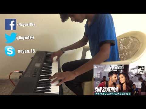 Sun Sathiya - ABCD 2 (Nayan Joshi Piano Cover)