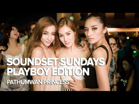 Soundset Sundays: Playboy Thailand Edition at Pathumwan Princess
