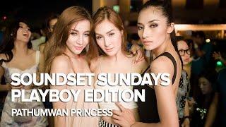 Soundset Sundays: Playboy Thailand Edition at Pathumwan Princess