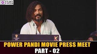 Speech At Power Pandi Press Meet || Dhanush || Filmy Focus || Part 02