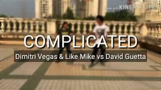 Gambar cover Complicated - Dimitri Vegas & LikeMike vs David Guetta | Sourav Agarwal & Aditi Aatmaja Choreography