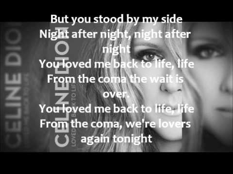Loved me back to life lyrics