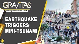 Gravitas: Major Earthquake Hits Turkey And Greece
