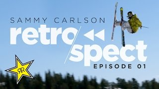 Sammy Carlson Retrospect : Episode 1