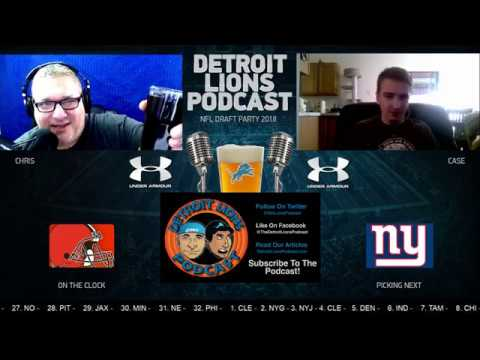 Detroit Lions Podcast 2018 NFL Draft Party