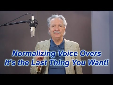 Voice Over Recording Tip: Don't Just Normalize