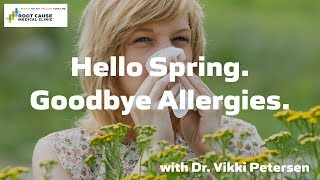 Hello Spring. Goodbye Allergies.