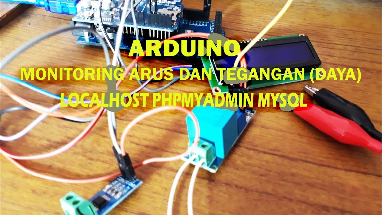 Arduino monitor daya = arus dan tegangan AC = acs712 / zmpt101b (current &  voltage) localhost mysql