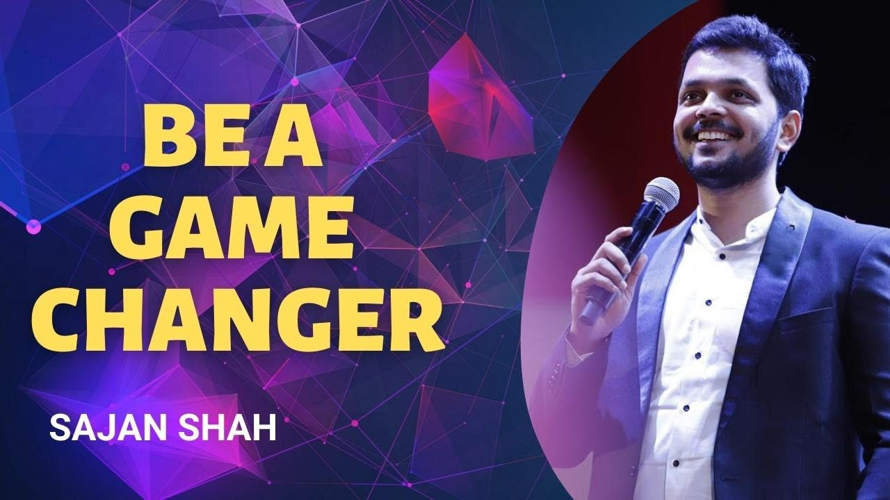 Be a GAME CHANGER   Motivational Video for Success in English   Sajan Shah