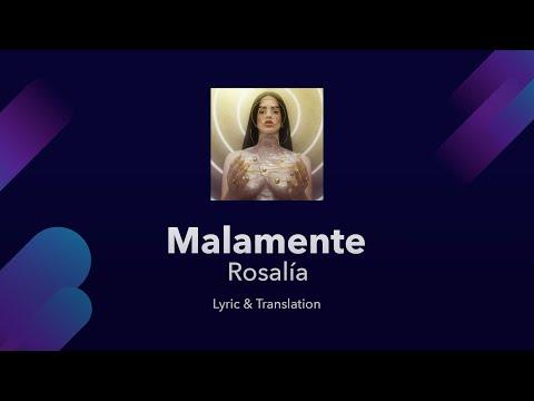 ROSALÍA - MALAMENTE Lyrics English And Spanish - Malamente English Lyrics Translation
