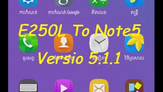 How to update E250L to note5