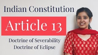Article 13 of Indian Constitution | With Important Case Laws | Indian Polity