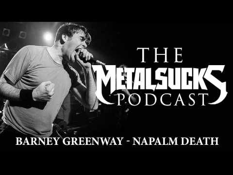 NAPALM DEATH's Barney Greenway On The MetalSucks Podcast 100TH EPISODE!!