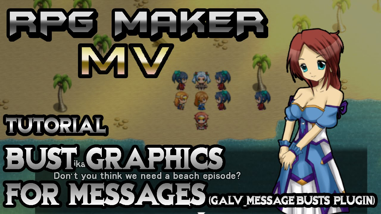 RPG Maker MV Tutorial: Bust Graphics in Messages! (GALV_MessageBusts Plugin)