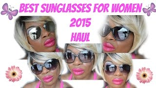 Best Sunglasses for Women 2015 Haul