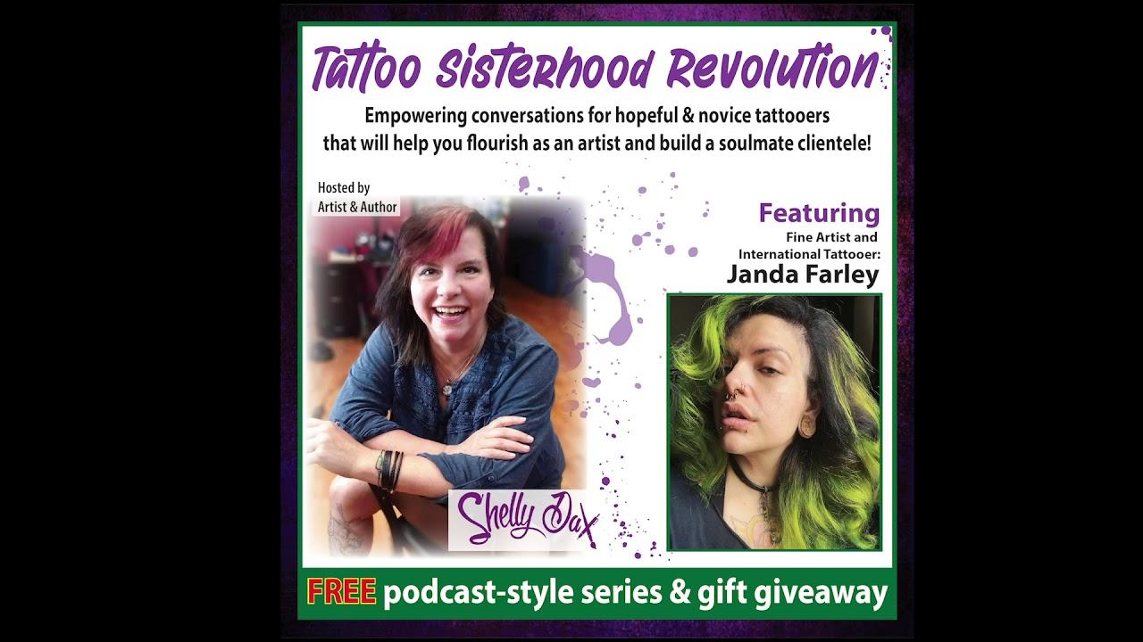 Tattoo Sisterhood Revolution Janda Farley Audio Youtube