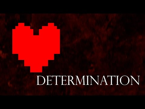 Determination - Instrumental Mix (Undertale)