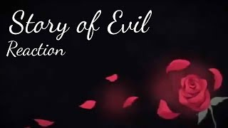 Story of Evil [Daughter of Evil - Servant of Evil - Regret Message] | REACTION & REVIEW
