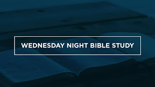 Wednesday Night Bible Study 05-20-20 | CSC Dallas