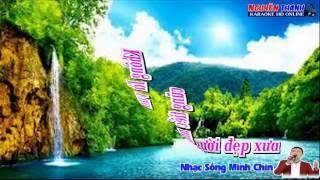 [karaoke] LK Nhạc Sống Minh Chín VoL:08 ( Còn Thương Rau Đắng Mọc Sau Hè )