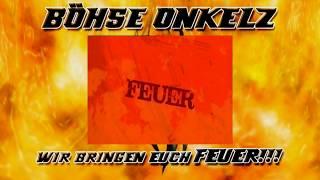 Böhse Onkelz - Feuer