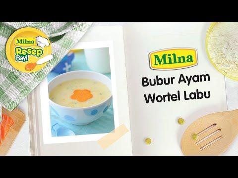 resep-mpasi-bayi-milna---bubur-ayam-sup-wortel-labu