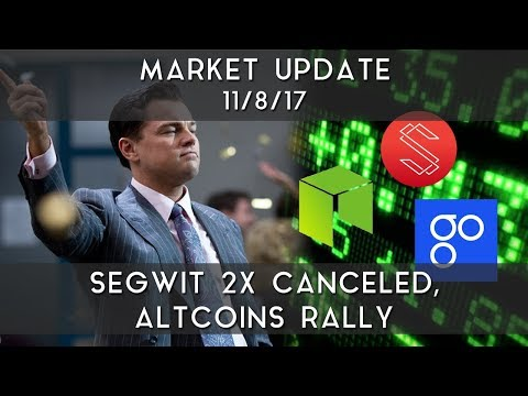 Daily Update (11/08/17) | SegWit2x gets canceled and alt-coins rally