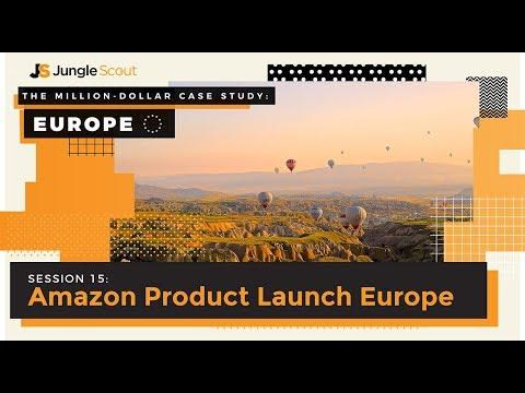 Million Dollar Case Study: Europe - Session #15 - Amazon Product Launch Europe