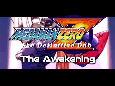 Mega Man Zero TDD S01E01: The Awakening (OLD) - Mega Man Zero TDD S01E01: The Awakening (OLD)