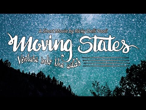 Moving States: Venture into the Wilds